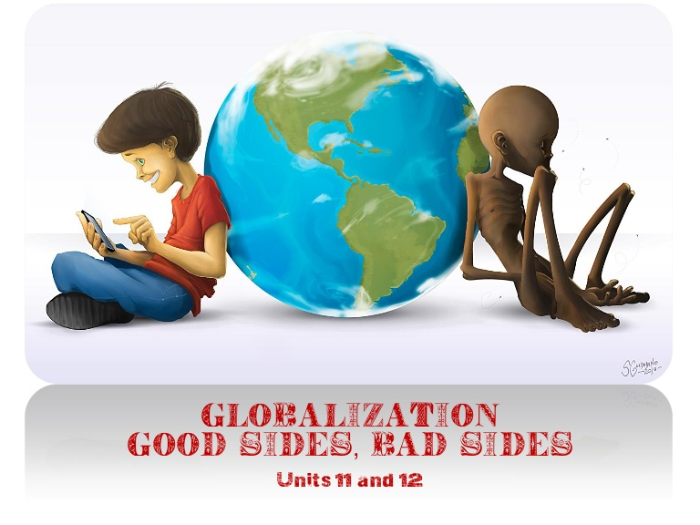 globalization good vs bad Globalization can be both good and bad for women taking into consideration certain factors it would be too easy and inaccurate to say globalization serves all women in that race, nationality and class (among other things) play a significant role in how conclusively productive it can be.