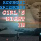 Anunnaki Experiencers Girls Night In ~ 08/01/15 ~ Karen Patrick, Janet Lessin & Theresa J.Morris